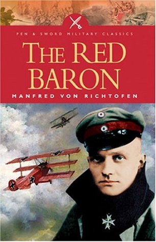 The life and military career of ww1 fighter pilot manfred freiherr von richthofen
