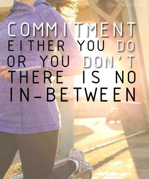 Commitment Quotes. QuotesGram