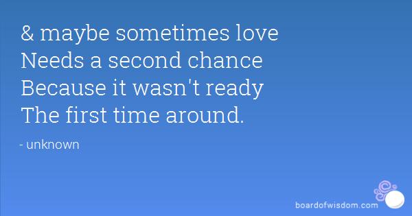 second time around quotes love quotesgram