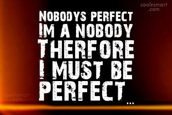j cole quotes nobodys perfect - photo #13