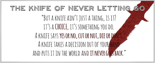 the knife of never letting go Start studying the knife of never letting go review learn vocabulary, terms, and more with flashcards, games, and other study tools.
