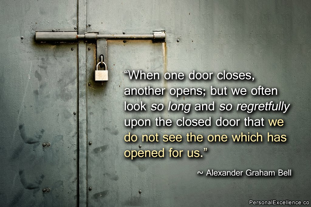 Antigue Door With Quote : Open and closed doors quotes quotesgram