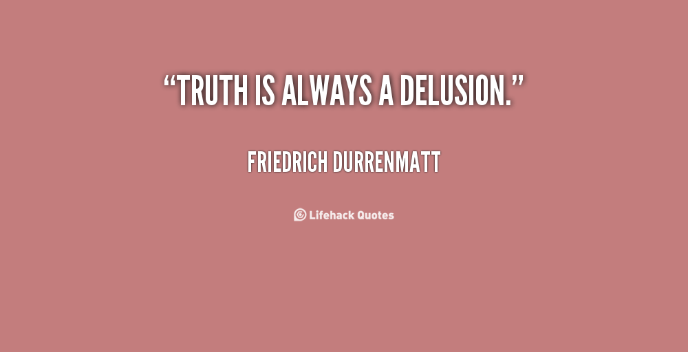 Delusional Quotes Sayings. QuotesGram Quotes About Cheaters