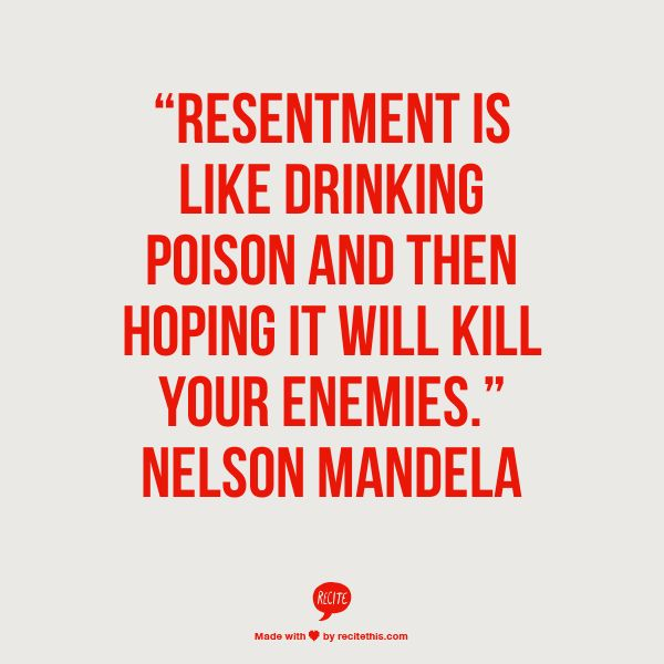 Resentment Quotes: Quotes From Mandela About Resentment. QuotesGram