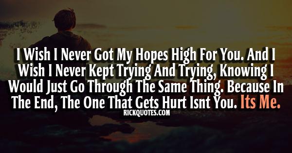 You hurt me i hurt you quotes