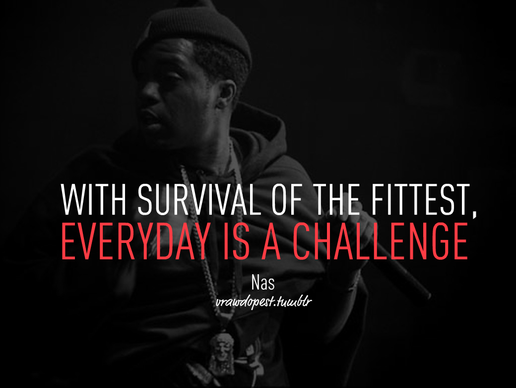 Nas Quotes About Life. QuotesGram