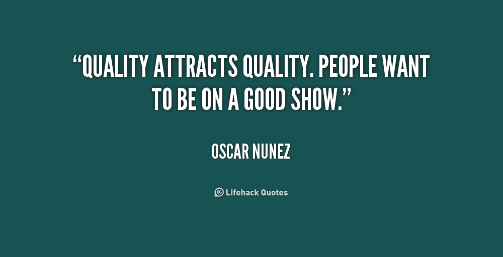 Quality Not Quantity Quote: Quotes About Quality People. QuotesGram