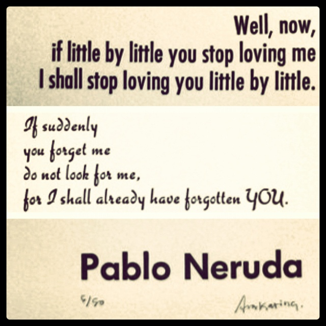 Love Quotes In Spanish Translated To English: Pablo Neruda Quotes. QuotesGram