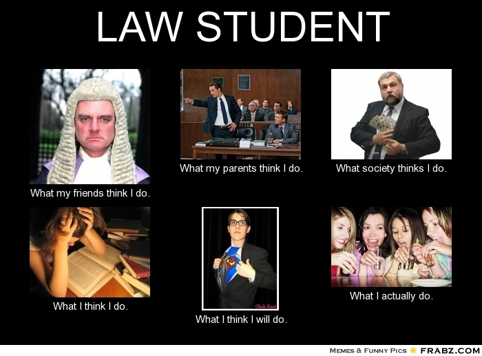 You Know You Are A Law Student When Quotes For Law ...