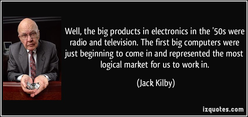 the life and contribution of jack s kilby The story of jack kilby and the invention of the microchip has been told many  times, and  this book also tells the story of jack's other life---his youth  this  book makes a unique contribution by placing the invention of the 'chip' in the  context.