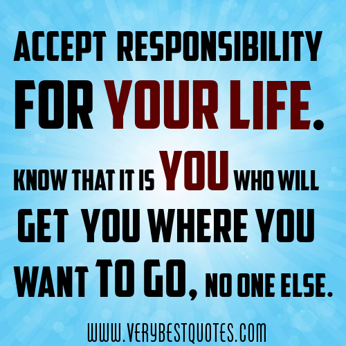 Quotes About Taking Responsibility. QuotesGram