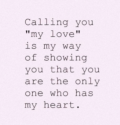 Love Finds You Quote: You My Own Heart Quotes. QuotesGram