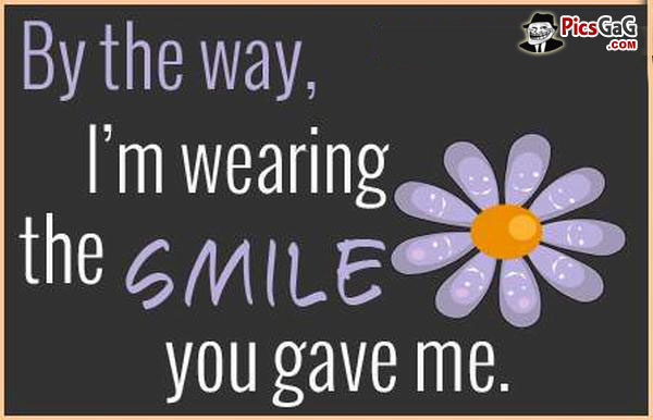 you make me smile quotes for him quotesgram