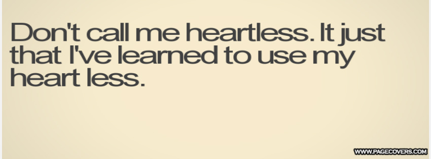 Heartless Quotes About Guys. QuotesGram