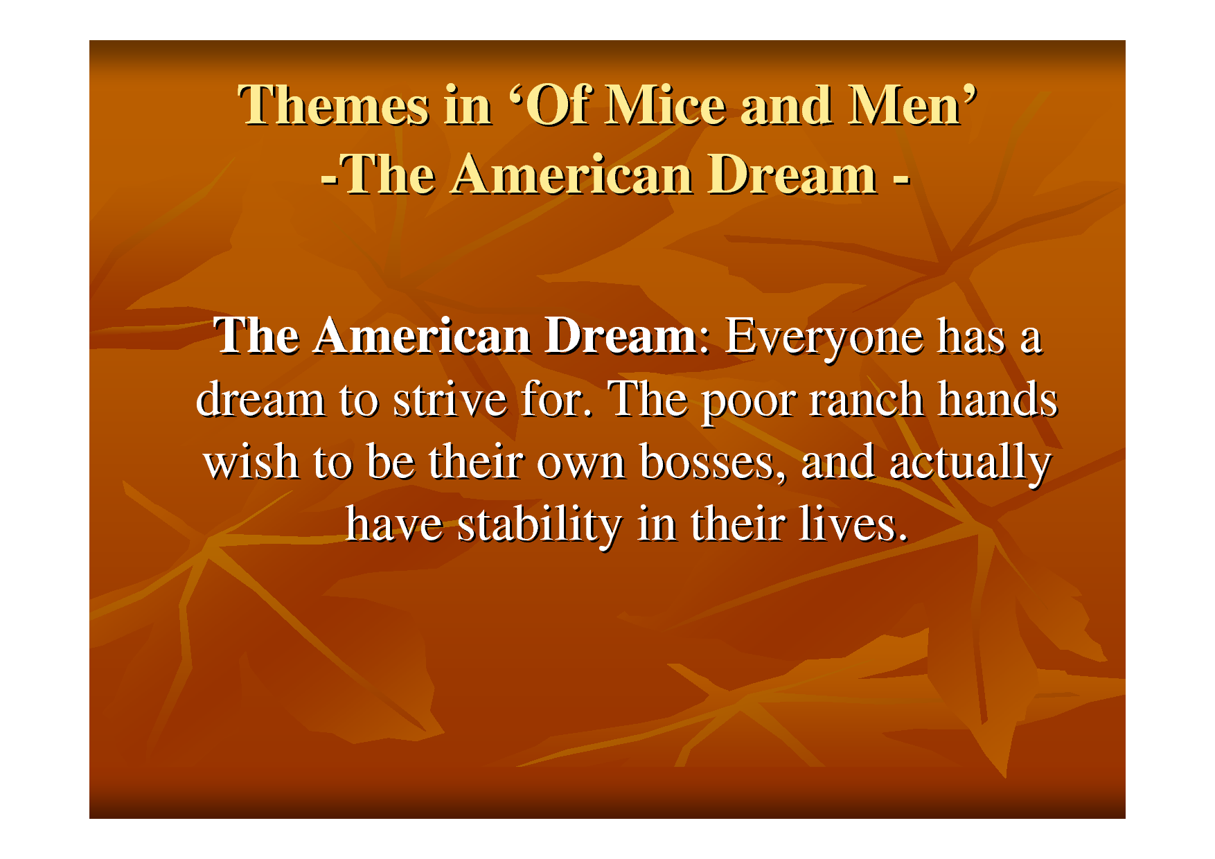 of mice and men essay on dreams american dream What is the importance of dreams in of mice and men this links to the american dream go get key quotations and more model essays for of mice and men here.