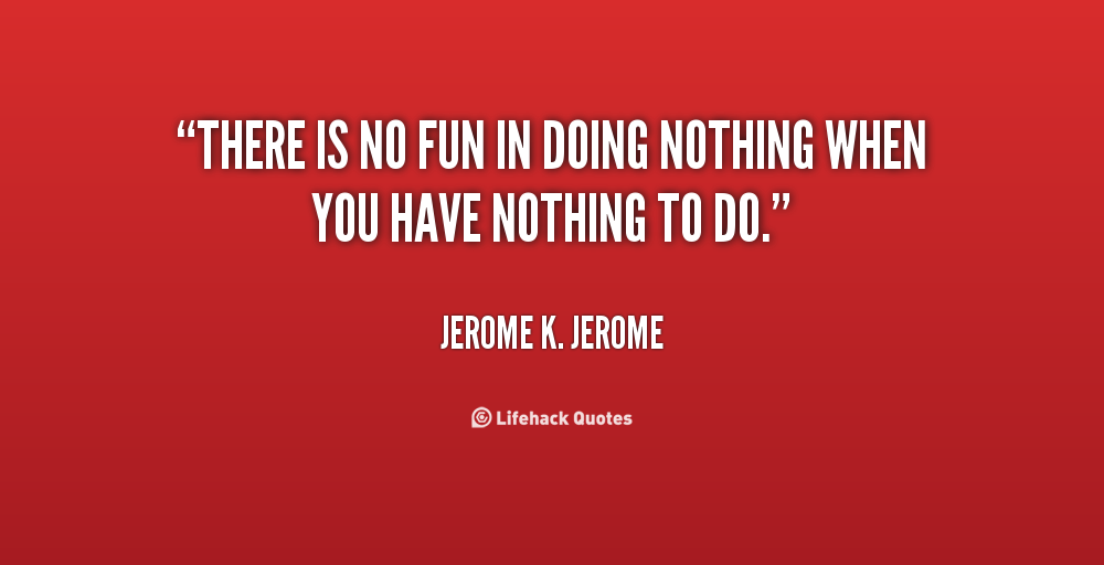 Jerome K. Jerome Quotes. QuotesGram