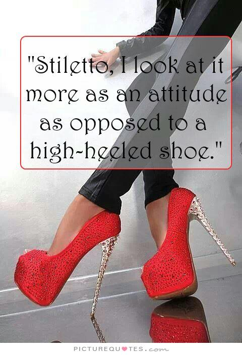 Quotes On Stiletto Heels. QuotesGram