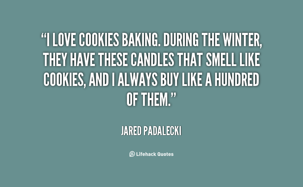 Baking Quotes And Sayings Quotesgram