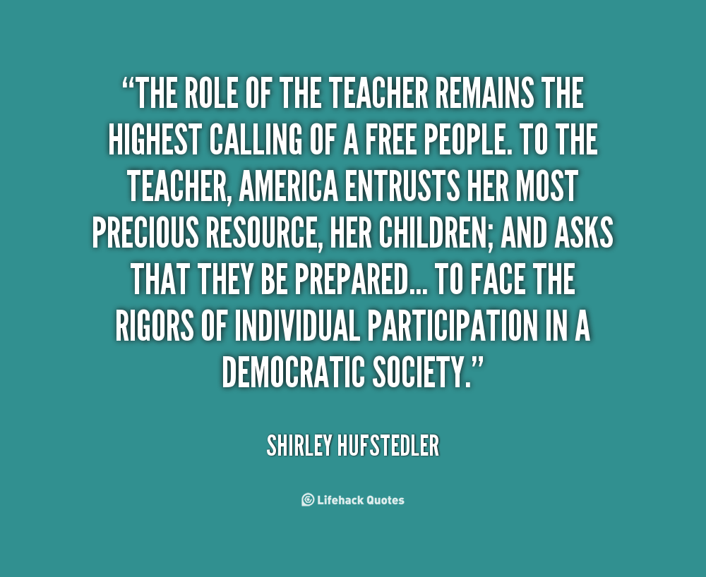 role of teachers essay American teachers unions are increasingly the target of measures, authored by friends and foes alike, intended to limit their power, or even eviscerate them.