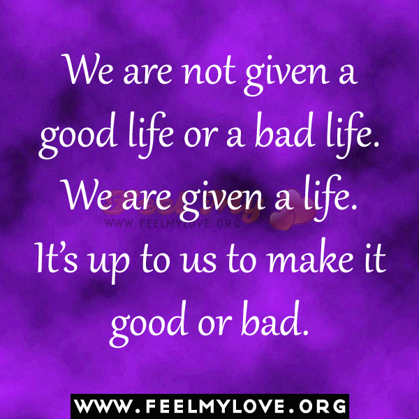 Its a good life quotes quotesgram for When was it s a wonderful life made