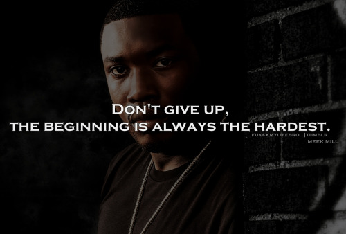 Meek Mill Quotes. QuotesGram