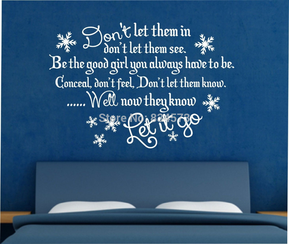 Let it go wall quotes quotesgram for Quote wall ideas