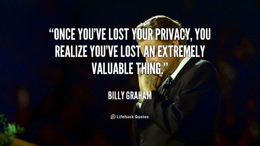 privacy is lost What is privacyyour personal information is more than your name, address and social security number it includes your shopping habits, driving record, medical diagnoses, work history, credit score and much more.