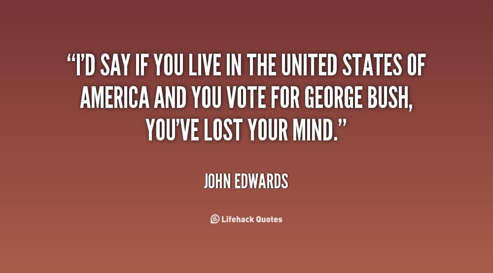John Money Quotes Quotesgram: John Edwards Quotes. QuotesGram