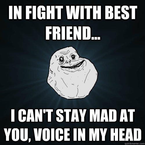 Mad At Your Friend Quotes. QuotesGram