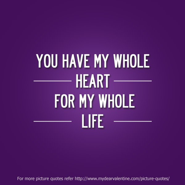 You Have My Heart Quotes. QuotesGram
