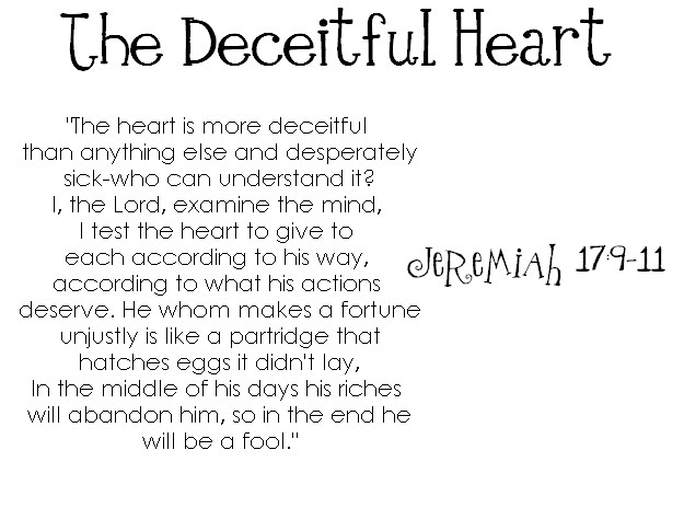 The Heart Is Deceitful Quotes. QuotesGram
