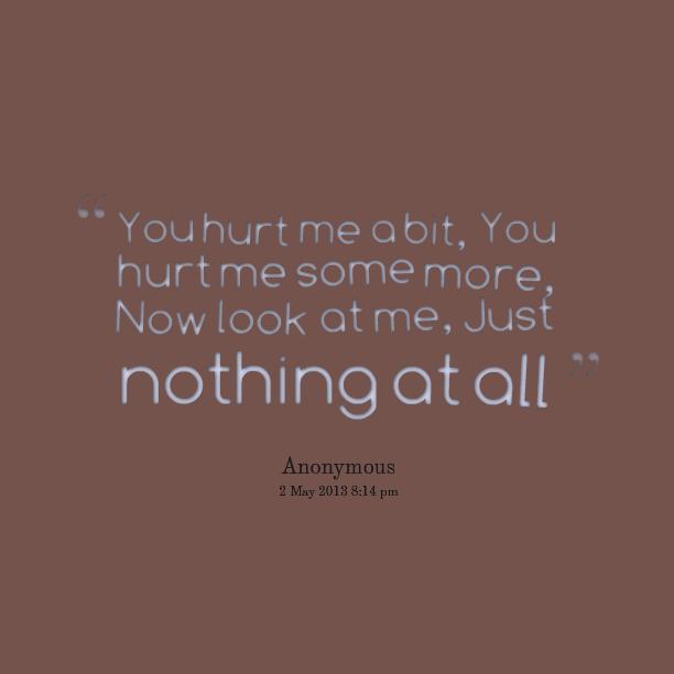 u hurt me quotes images - photo #18