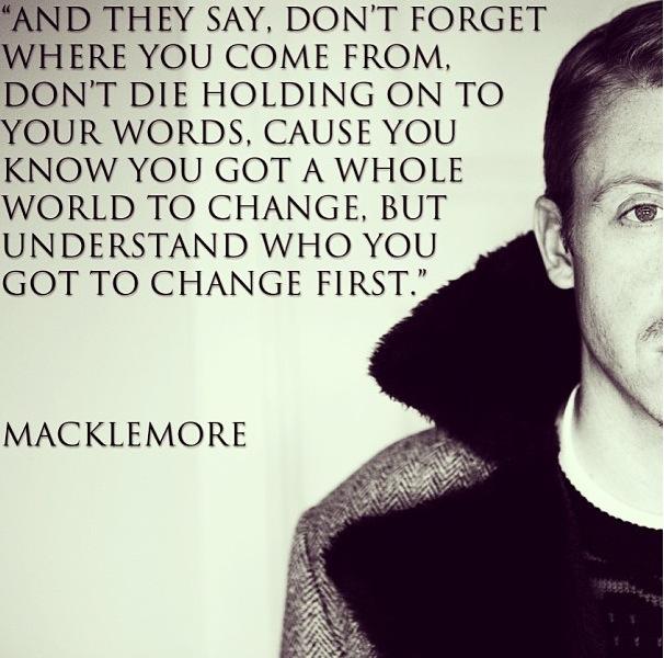 Macklemore Quotes. QuotesGram - 257.8KB