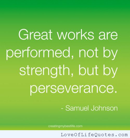 Persistence Quotes For Work: Quotes On Endurance And Perseverance. QuotesGram