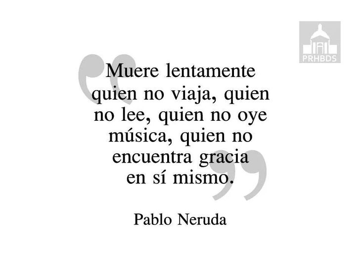 Spanish Explorer Quotes Quotesgram: Neruda Quotes Spanish. QuotesGram