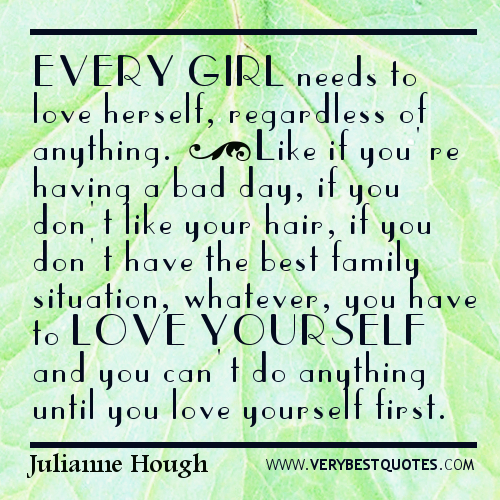 Good Quotes About Being Yourself: Quotes About Yourself For Girls. QuotesGram