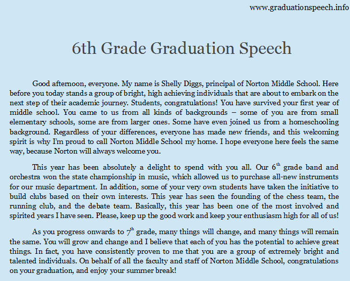 8th grade graduation speach A chicago middle school graduate drew a standing ovation for his graduation speech -- poking fun at the candidates running in the 2016 race as well as the president jack aiello combined his love of politics and impressions to write a speech for his graduation on june 7 from thomas.