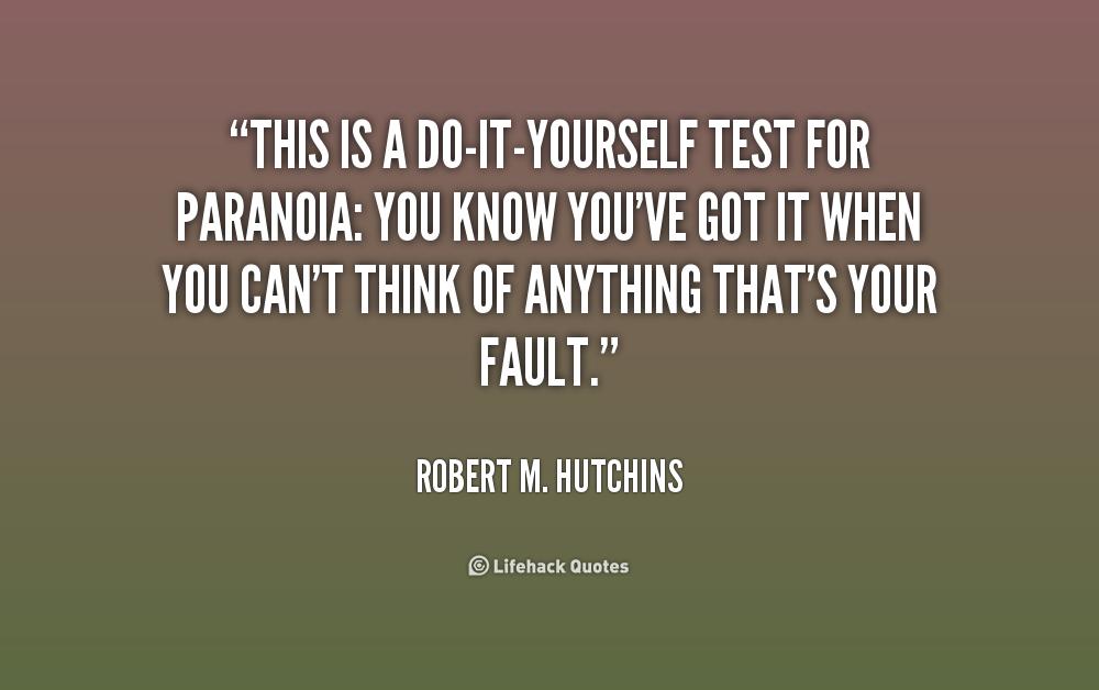 Paranoid People Quotes. QuotesGram