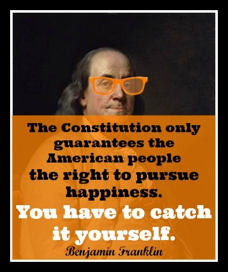 Life Liberty And The Pursuit Of Happiness Quote: Constitution Pursuit Of Happiness Quotes. QuotesGram