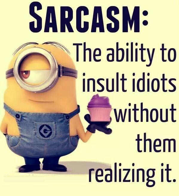 Humor Inspirational Quotes: Sarcastic Minion Quotes. QuotesGram