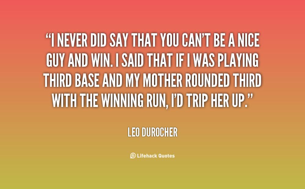 Steak Quotes Quotesgram: Leo Durocher Quotes. QuotesGram