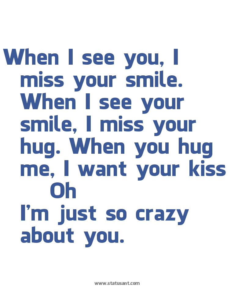 Im Crazy About You Quotes. QuotesGram