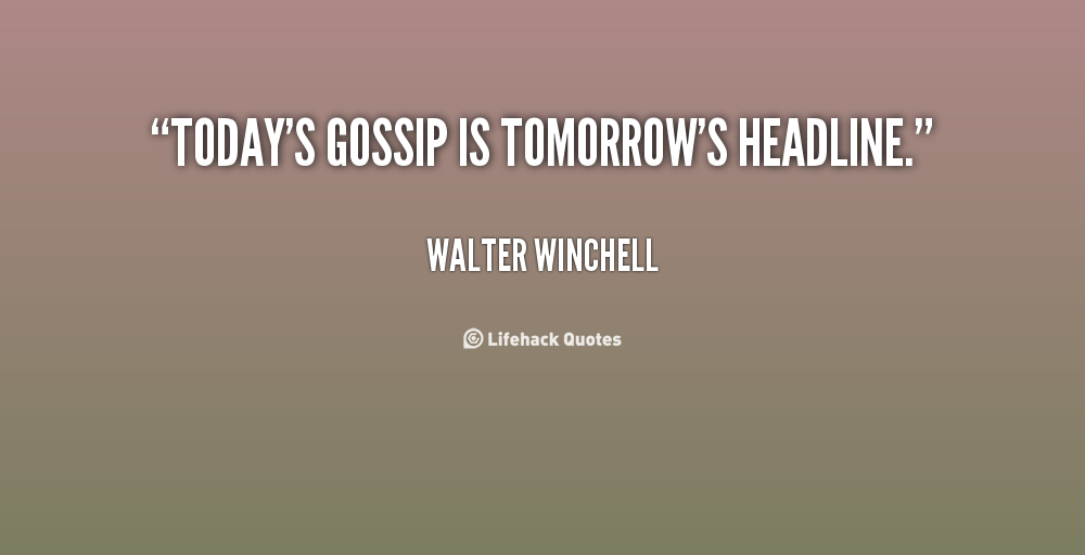 Quotes For Gossipers At Work: Inspirational Quotes About Gossip. QuotesGram