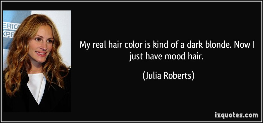 Hair Color Quotes Quotesgram