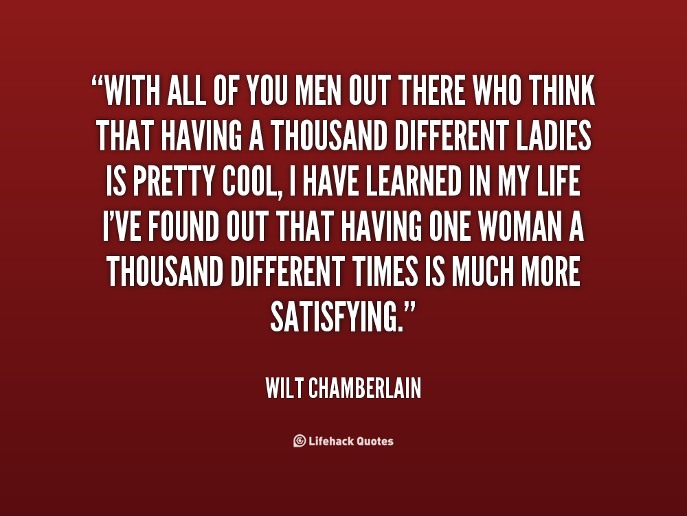 Ladies wilt chamberlain 10 Unbelievable