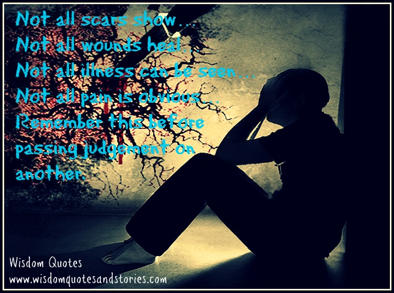 Feelings Heal Love Pain Quote Scars: Scars Dont Heal Quotes. QuotesGram