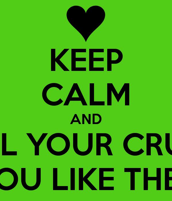 Crush tell your 27 Cute