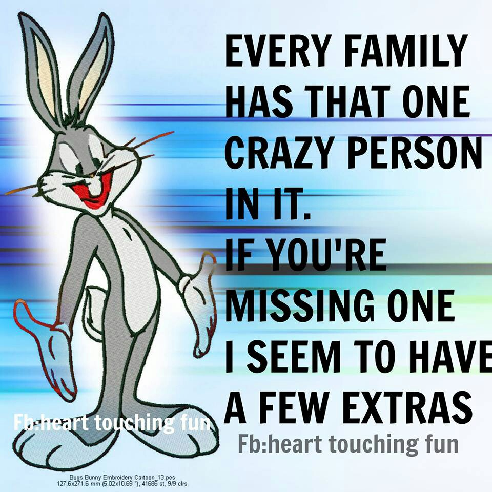 Funny Quotes About Family: Crazy Family Funny Quotes. QuotesGram