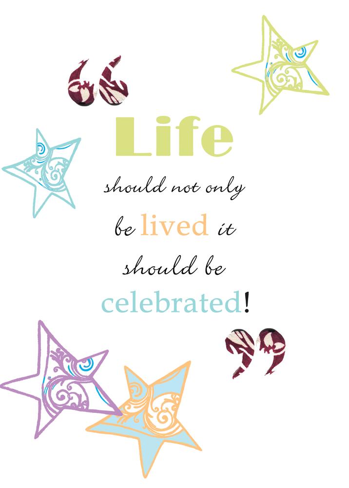 we celebrate life - photo #41