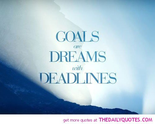 Goals and accomplishing your dreams essay